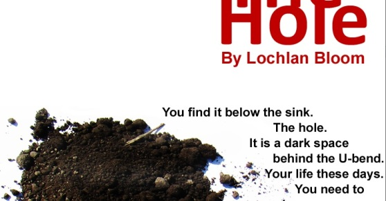 The Hole by Lochlan Bloom